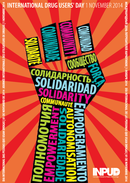 International Drug Users Day - Poster Available in several languages! Get Yours and Celebrate Nov 1st!