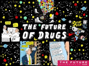 The Future of Drugs: Vice Magazine Issue 531: Written by Max Daly